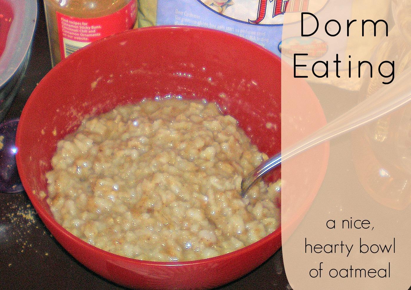 Dorm Eating: Oatmeal