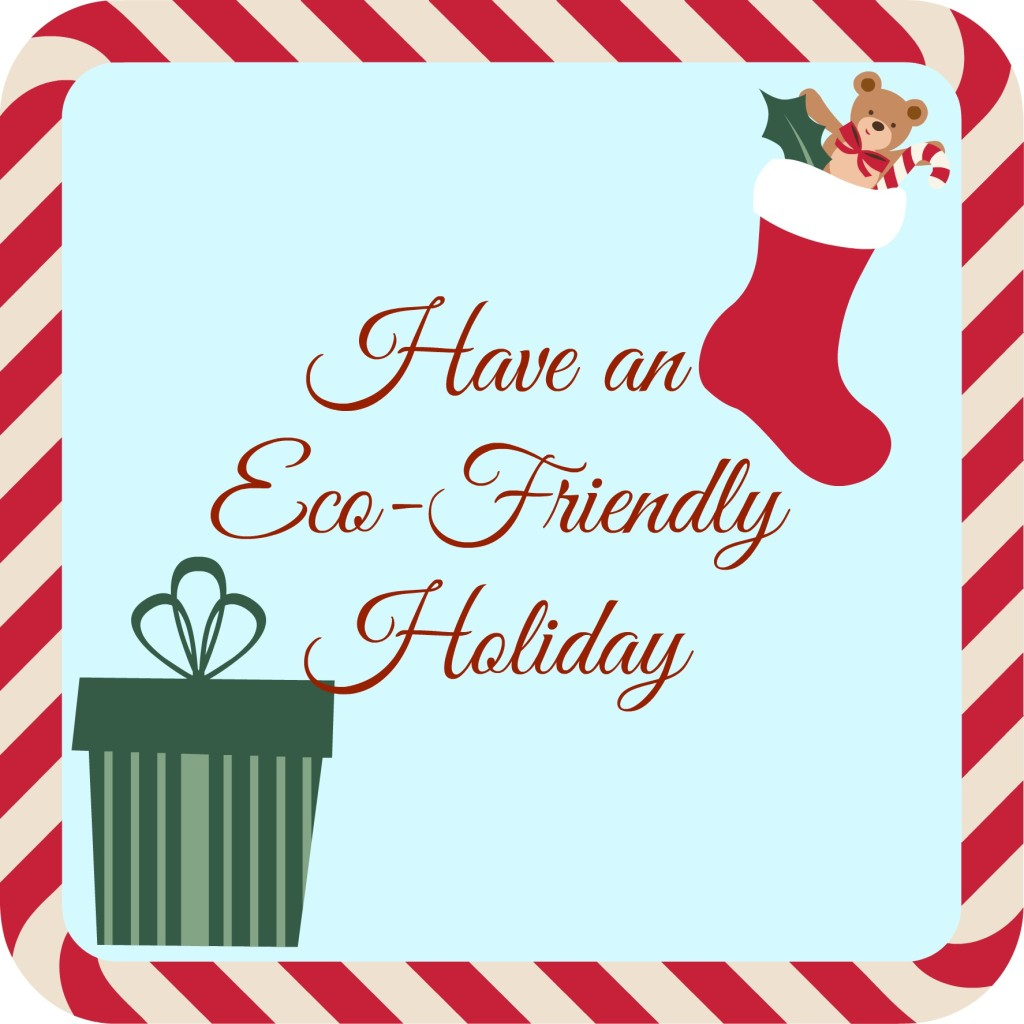 Eco Friendly Holiday