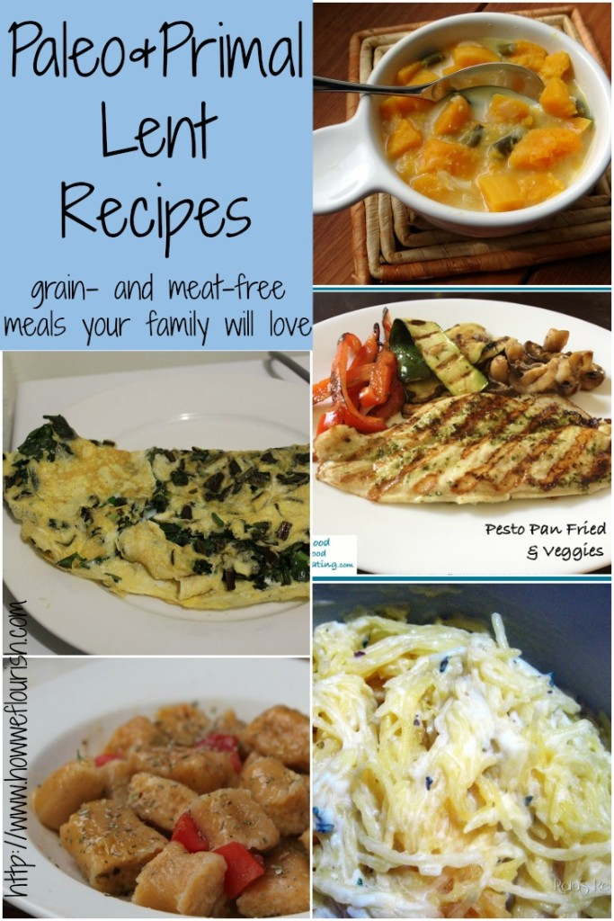 Paleo and Primal Lent Recipes