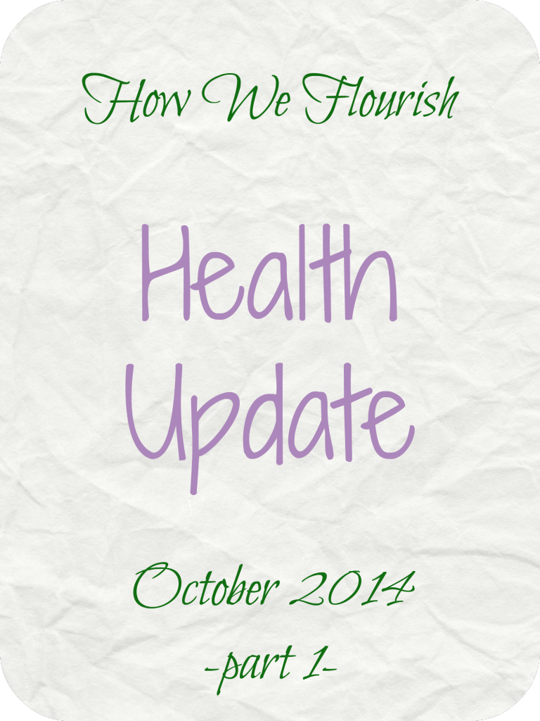 Health Update - October 2014, Part 1